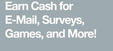 EARN CASH FOR EMAILS SURVEYS GAMES-