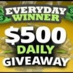 EVERYDAY WINNER GIVEAWAY- $500 DAILY!!! (USA)