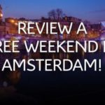 REVIEW AND WIN A AMSTERDAM CITY BREAK (UK)
