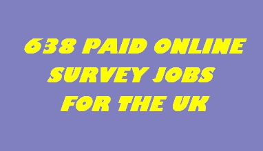 638 PAID SURVEY JOBS UK
