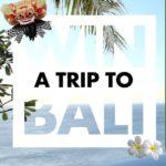 WIN A TRIP TO BALI FREE! (AU)